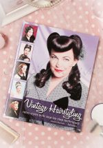 Vintage Hairstyling: Retro Styles With Step by Step Techniques 2nd edition